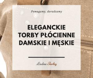 Eleganckie torby płócienne damskie i męskie